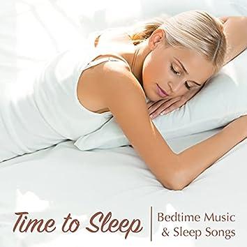 Time to Sleep - Bedtime Music & Sleep Songs