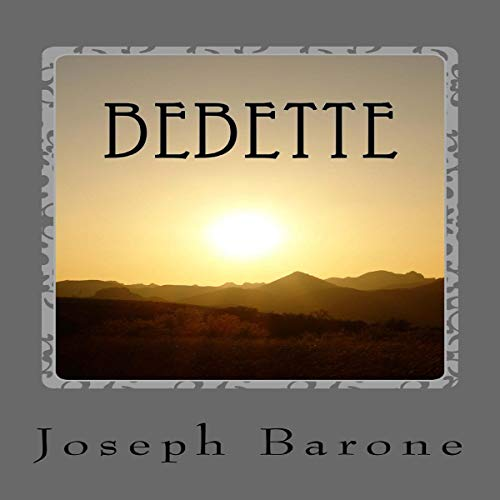 Bebette                   By:                                                                                                                                 Joseph Barone                               Narrated by:                                                                                                                                 Kathleen Li                      Length: 4 hrs and 21 mins     3 ratings     Overall 4.0