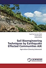 Soil Bioengineering Techniques by Earthquake Effected Communities AJK: Agriculture (Forestry Extension)
