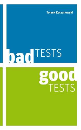 Bad Tests, Good Tests (English Edition)