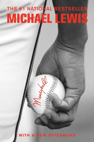 Moneyball: The Art of Winning an Unfair Game by [Michael Lewis]