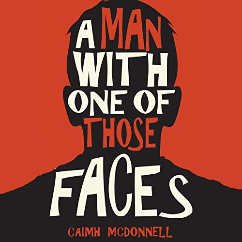 A Man with One of Those Faces audiobook cover art