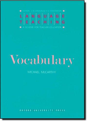 Vocabulary (Language Teaching : a Scheme for Teacher Education)