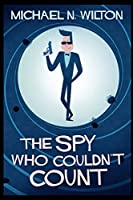 The Spy Who Couldn't Count