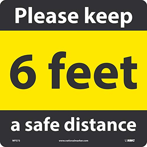 NMC WFS73 Please Keep a Safe Distance, 6 Ft, Social Distancing Floor Sign, Walk-On Non-Slip Pressure Sensitive Vinyl, 12x12