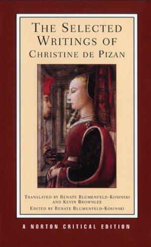 The Selected Writings of Christine De Pizan (Norton...