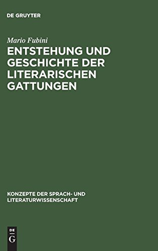 Entstehung und Geschichte der literarischen Gattungen (Konzepte der Sprach- und Literaturwissenschaft, Band 7)