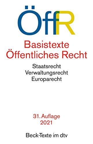 Basistexte Öffentliches Recht: Rechtsstand: 1. Januar 2021 (Beck-Texte im dtv)