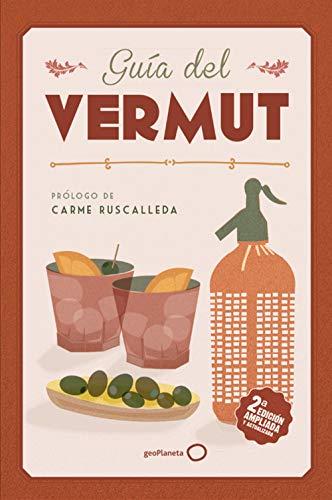 Guía del vermut 2: Prólogo de Carme Ruscadella (Claves para entender)
