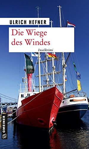Die Wiege des Windes (Kriminalromane im GMEINER-Verlag)