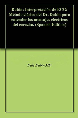 Dubin: Interpretación de ECG: Método clásico del Dr.