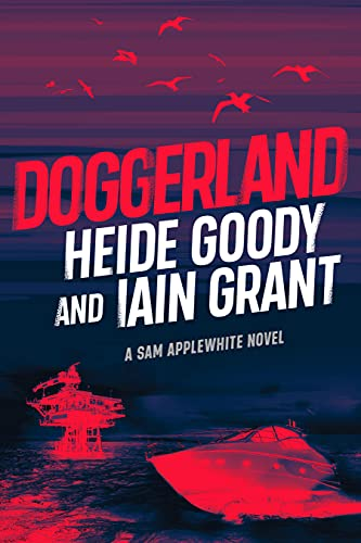 Front cover for the book Doggerland (Sam Applewhite Book 2) by Heide Goody and Iain Grant