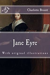 Jane Eyre: With original illustrations