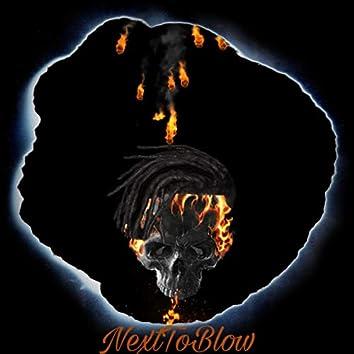 NextToBlow