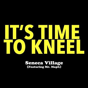 It's Time to Kneel
