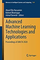 Advanced Machine Learning Technologies and Applications: Proceedings of AMLTA 2020 (Advances in Intelligent Systems and Computing (1141))