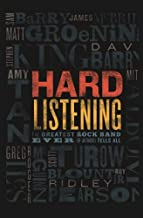 Hard Listening: The Greatest Rock Band Ever, (of Authors) Tells All
