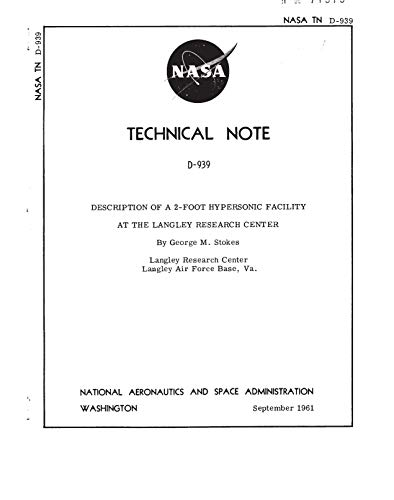 Description of a 2-Foot Hypersonic Facility at the Langley Research Center (English Edition)
