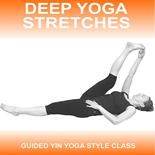 Deep Yoga Stretches audiobook cover art