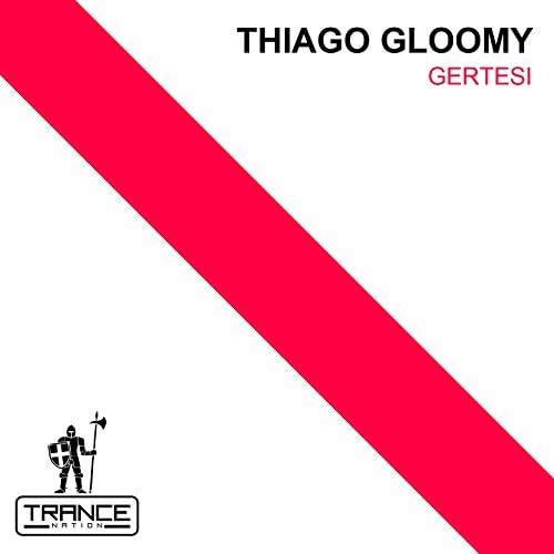 Thiago Gloomy