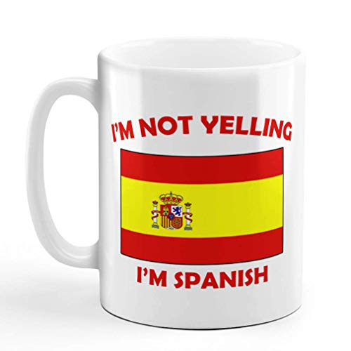 N\A aza de café de cerámica No Estoy Gritando Soy español España Países Diseño de Taza de té Blanco Solamente