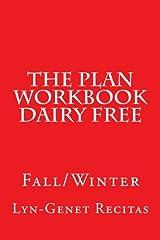 The Plan Workbook Dairy Free: Fall/Winter Paperback