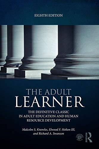 The Adult Learner: The definitive classic in adult education and human resource development (English Edition)
