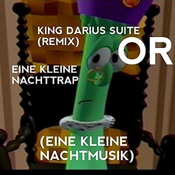 King Darius Suite (Eine Kleine Nachtmusik) [Eine Kleine Nachttrap]