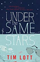 Under the Same Stars. Tim Lott