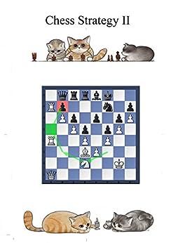 Chess strategy Corso di Strategia scacchistica - parte seconda: Per giocatori di club (Italian Edition) by [Andrea Gori, Evelyne Nicod]