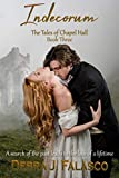 Indecorum: The Tales of Chapel Hall, Book Three (English Edition)