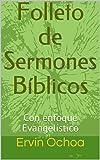 Folleto de Sermones Bíblicos: Con enfoque Evangelístico (Recursos para predicadores nº 1)