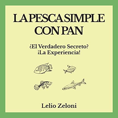 Diseño de la portada del título La pesca simple con pan: ¿El verdadero secreto?
