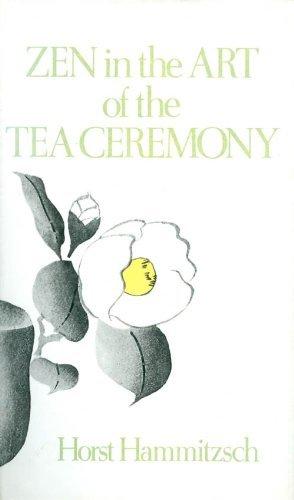 Title: Zen in the art of the tea ceremony