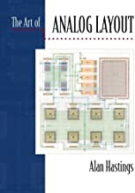 The Art of Analog Layout by Alan Hastings (2000-12-15)