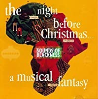 Night Before Christmas by Sounds of Blackness