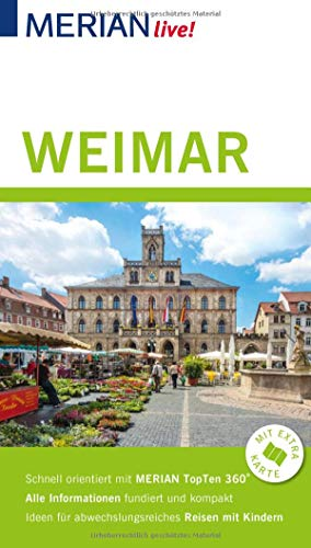 MERIAN live! Reiseführer Weimar: Mit Extra-Karte zum Herausnehmen