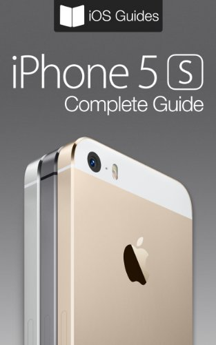 iPhone 5s Complete Guide (English Edition)