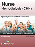 Nurse Hemodialysis (CHN): Specialty Review and Self-Assessment (StatPearls Review Series Book 373) (English Edition)
