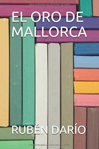 EL ORO DE MALLORCA (CLÁSICOS, Band 49)