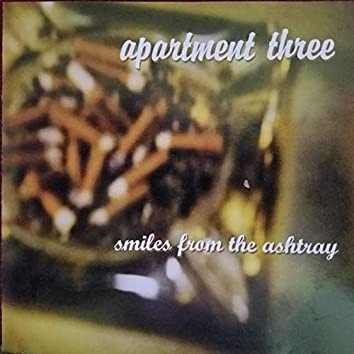 Smiles from the Ashtray