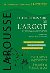 Grand dictionnaire de l'argot de Jean-Paul Colin