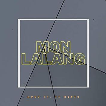 Mon lalang (feat. Ti dinio)