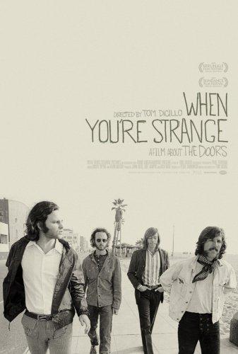 The Doors: When You\'re Strange