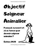 Objectif soigneur animalier: Pourquoi, comment et où se former pour devenir soigneur animalier ?