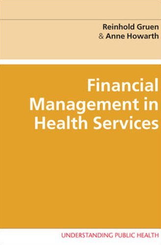 Financial Management In Health Services (Understanding Public Health) (English Edition)