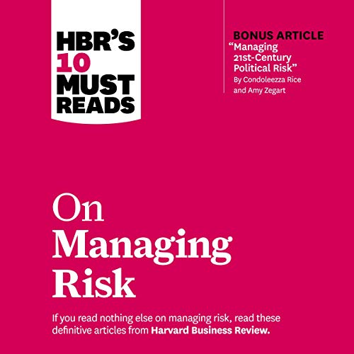 HBR's 10 Must Reads on Managing Risk audiobook cover art