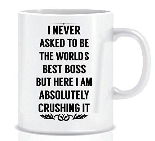 Boss Day Gift Mug - I NEVER ASKED TO BE THE WORLD'S BEST BOSS -11 oz Funny Ceramic Coffee Cup, Present Idea for Male/Female/Bosses/Coworkers - Comes with a Blue Ribbon Gift Box with Foam