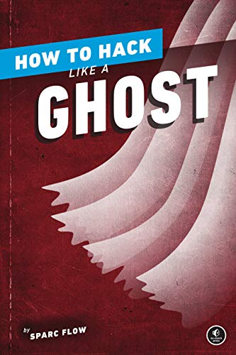 How to Hack Like a Ghost: Breaching the Cloud Front Cover