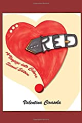RED - A Voyage Into Colors: Second Edition Paperback